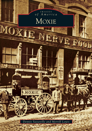 Images of America: Moxie